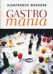 """""""Gastromania"""" – Ed. Bompiani"""