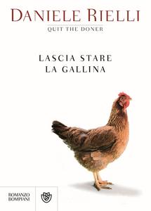 Libro Lascia stare la gallina Daniele Rielli