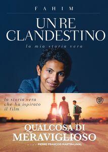 Libro Un re clandestino Fahim , Xavier Parmentier , Sophie Le Callenec