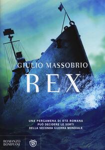 Foto Cover di Rex, Libro di Giulio Massobrio, edito da Bompiani