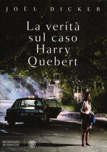 Libro La verità sul caso Harry Quebert Joël Dicker