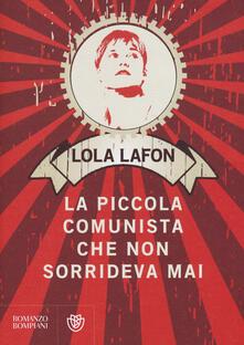 La piccola comunista che non sorrideva mai - Lola Lafon - copertina