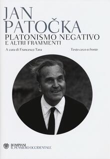 Platonismo negativo e altri frammenti. Testo ceco a fronte.pdf