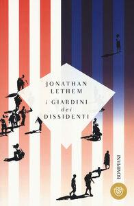 Libro I giardini dei dissidenti Jonathan Lethem