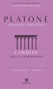 Libro Carmide. Sulla temperanza. Testo greco a fronte Platone