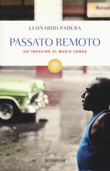 Passato remoto. Unindagine di Mario Conde.pdf