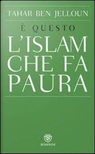 Libro È questo l'Islam che fa paura Tahar Ben Jelloun