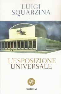 Libro L' esposizione universale Luigi Squarzina