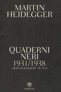 Libro Quaderni neri 1931-1938. Riflessioni II-VI Martin Heidegger