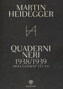 Quaderni neri 1938-1939. Riflessioni VII-XI - Martin Heidegger - copertina