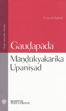 Fondazionesergioperlamusica.it Mândûkyakârikâ upanisad. Testo sanscrito a fronte Image