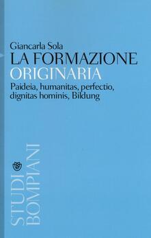 Equilibrifestival.it La formazione originaria. Paideia, humanitas, perfectio, dignitas hominis, Bildung Image