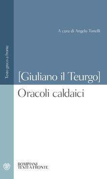 Ristorantezintonio.it Oracoli caldaici. Testo greco a fronte Image