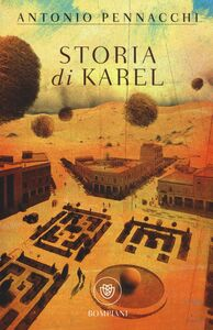 Libro Storia di Karel Antonio Pennacchi