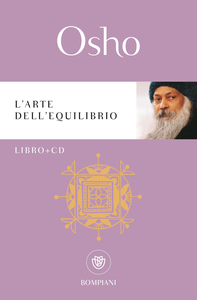Libro L' arte dell'equilibrio. Con CD Audio Osho