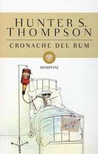 Libro Cronache del rum Hunter S. Thompson