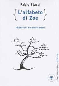 Libro L' alfabeto di Zoe Fabio Stassi