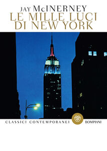 Libro Le mille luci di New York Jay McInerney