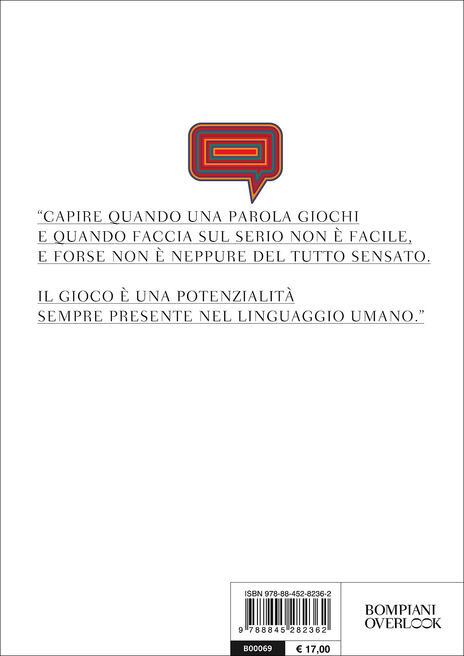 Parole in gioco. Per una semiotica del gioco linguistico - Stefano Bartezzaghi - 3