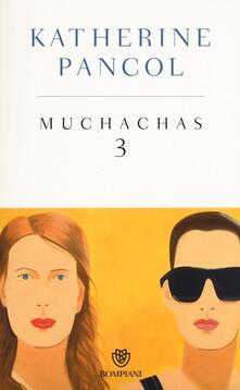 Ascotcamogli.it Muchachas. Ediz. speciale. Vol. 3 Image