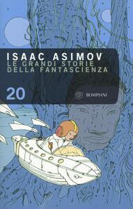 Le grandi storie della fantascienza. Vol. 20