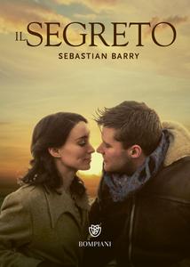 Libro Il segreto Sebastian Barry