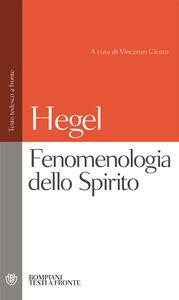 Libro Fenomenologia dello spirito Friedrich Hegel