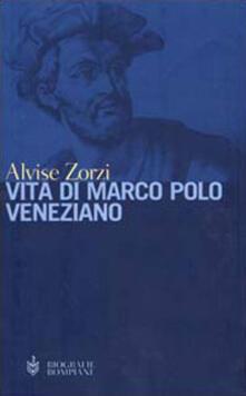 Listadelpopolo.it Vita di Marco Polo veneziano Image