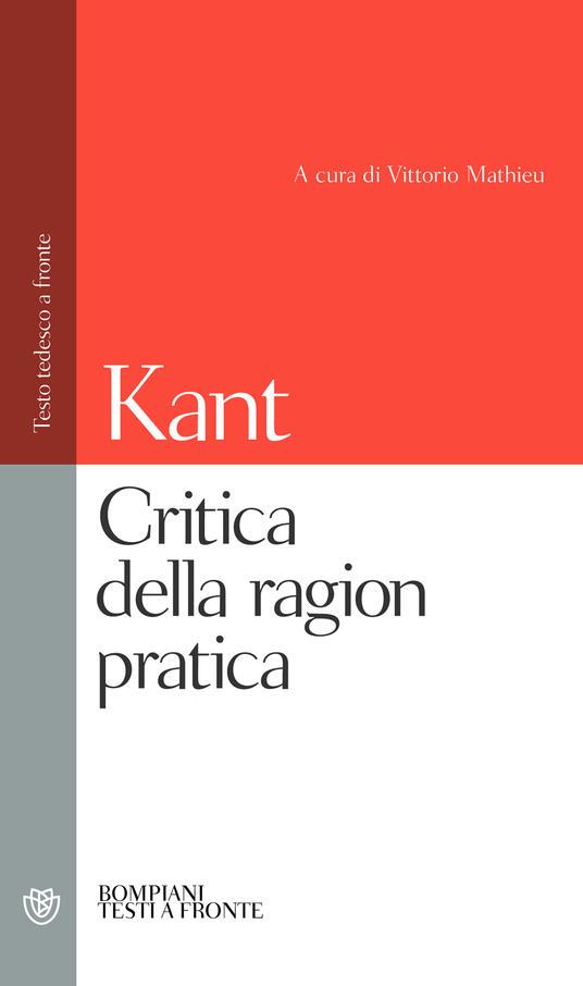 Critica della ragion pratica. Testo tedesco a fronte - Immanuel Kant - copertina