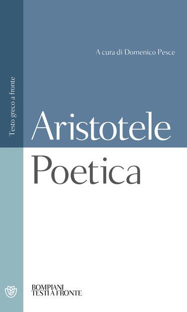 Poetica - Aristotele - Libro - Bompiani - Testi a fronte | IBS