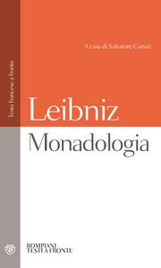 Libro Monadologia. Testo francese a fronte Gottfried W. Leibniz