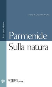 Sulla natura. Testo greco a fronte