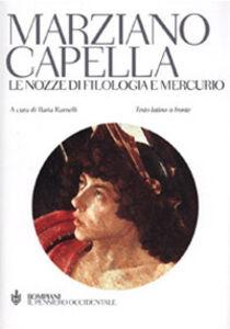 Foto Cover di Le nozze di Filologia e Mercurio, Libro di Marziano Capella, edito da Bompiani