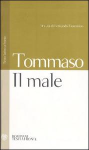 Libro Il male. Testo latino a fronte d'Aquino (san) Tommaso