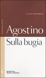 Libro Sulla bugia. Testo latino a fronte Agostino (sant')