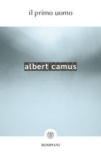 Libro Il primo uomo Albert Camus