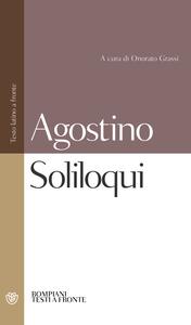 Libro Soliloqui. Testo latino a fronte Agostino (sant')