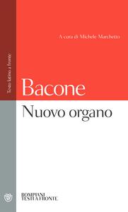 Libro Nuovo organo. Testo latino a fronte Francesco Bacone