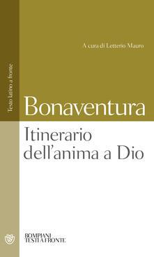Itinerario dellanima a Dio. Testo latino a fronte.pdf