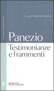 Libro Testimonianze e frammenti. Testo greco e latino a fronte Panezio di Rodi
