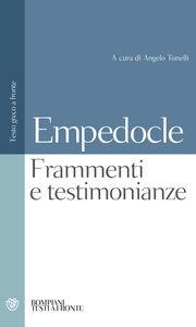 Foto Cover di Testimonianze e frammenti. Testo greco a fronte, Libro di Empedocle, edito da Bompiani
