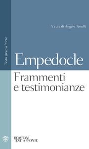 Libro Testimonianze e frammenti. Testo greco a fronte Empedocle