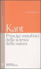 Libro Principi metafisici della scienza della natura. Testo tedesco a fronte Immanuel Kant
