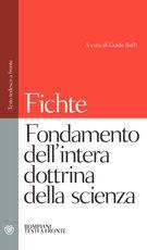 Libro Fondamento dell'intera dottrina della scienza. Testo tedesco a fronte J. Gottlieb Fichte