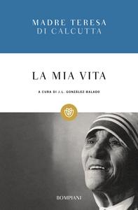 Libro La mia vita Teresa di Calcutta (santa)