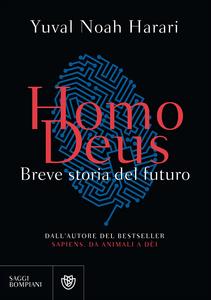 Libro Homo deus. Breve storia del futuro Yuval Noah Harari