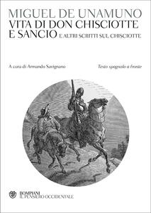 Scritti sul Don Chisciotte. Testo spagnolo a fronte