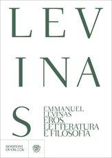 Libro Eros, letteratura e filosofia Emmanuel Lévinas