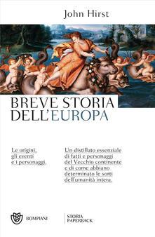 Collegiomercanzia.it Breve storia dell'Europa. Le origini, gli eventi e i personaggi Image