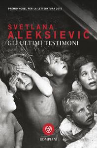 Libro Gli ultimi testimoni Svetlana Aleksievic